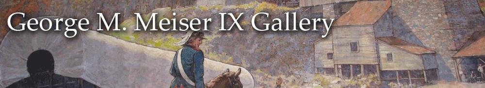 Meiser IX Gallery